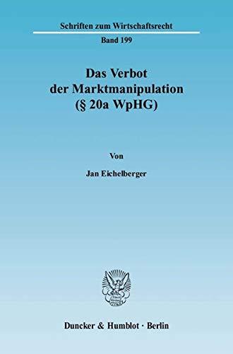 9783428122608: Das Verbot der Marktmanipulation (§ 20a WpHG)