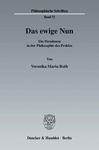 Das ewige Nun: Veronika Maria Roth