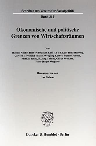 Ökonomische und politische Grenzen von Wirtschaftsräumen.: Uwe Vollmer