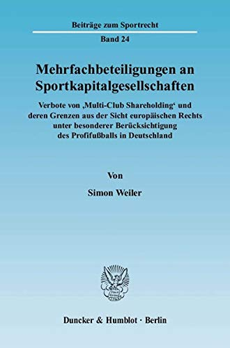 9783428122837: Mehrfachbeteiligungen an Sportkapitalgesellschaften: Verbote von