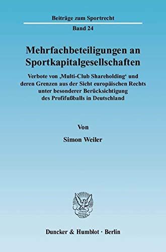 Mehrfachbeteiligungen an Sportkapitalgesellschaften: Simon Weiler