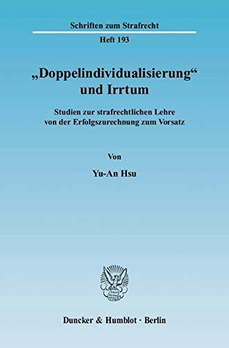 """Doppelindividualisierung"""" und Irrtum: Yu-An Hsu"""