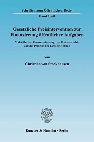 Gesetzliche Preisintervention zur Finanzierung öffentlicher Aufgaben.: Christian von ...