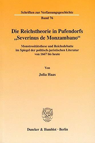 "Die Reichstheorie in Pufendorfs ""Severinus de Monzambano"": Julia Haas"