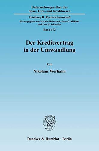 Der Kreditvertrag in der Umwandlung: Nikolaus Werhahn