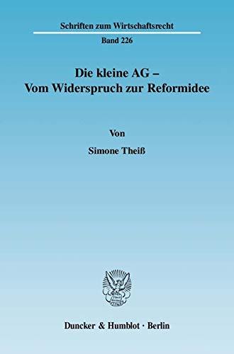 Die kleine AG - Vom Widerspruch zur Reformidee: Simone Theiß