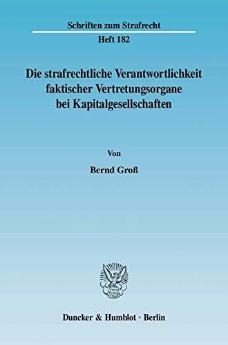 9783428123346: Die strafrechtliche Verantwortlichkeit faktischer Vertretungsorgane bei Kapitalgesellschaften