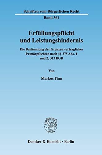 Erfüllungspflicht und Leistungshindernis: Markus Finn