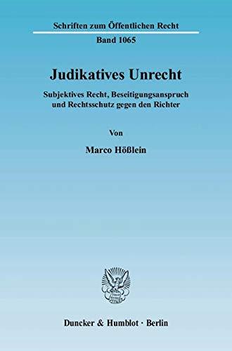 Judikatives Unrecht: Marco Hößlein