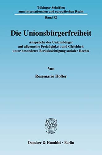 Die Unionsbürgerfreiheit: Rosemarie H�fler