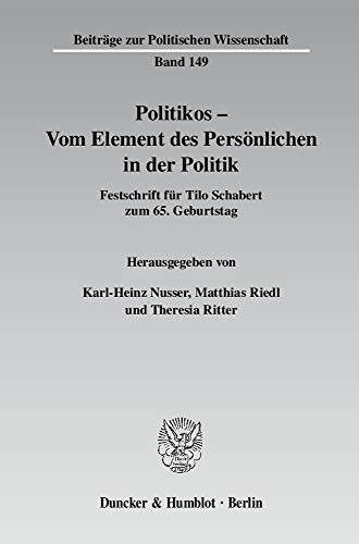 Politikos - Vom Element des Persönlichen in der Politik: Karl-Heinz Nusser
