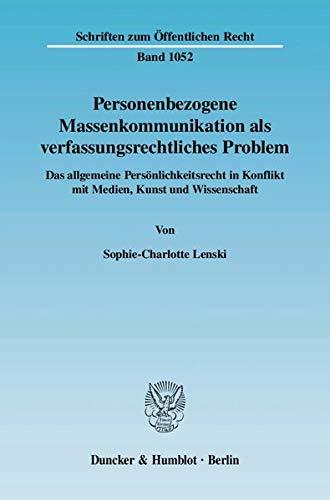 9783428123575: Personenbezogene Massenkommunikation als verfassungsrechtliches Problem