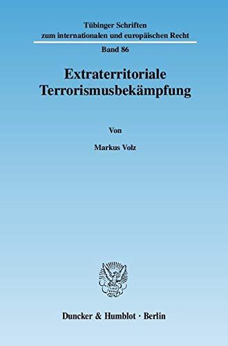 Extraterritoriale Terrorismusbekämpfung: Markus Volz