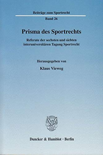 Prisma des Sportrechts: Klaus Vieweg