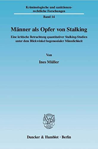 Männer als Opfer von Stalking: Ines M�ller