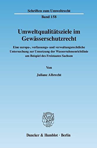 Umweltqualitätsziele im Gewässerschutzrecht: Juliane Albrecht