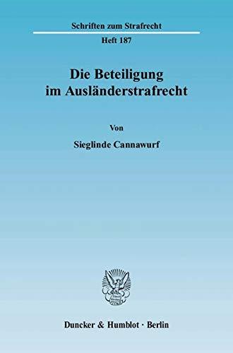 Die Beteiligung im Ausländerstrafrecht: Sieglinde Cannawurf