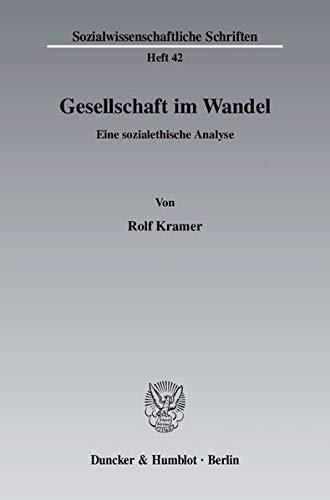 Gesellschaft im Wandel: Rolf Kramer