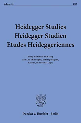 Heidegger Studies-Heidegger Studien-Etudes Heideggeriennes Volume 23 2007: Author Unknown