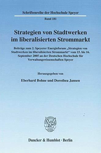 Strategien von Stadtwerken im liberalisierten Strommarkt: Eberhard Bohne
