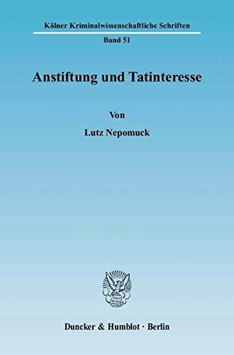 Anstiftung und Tatinteresse: Lutz Nepomuck