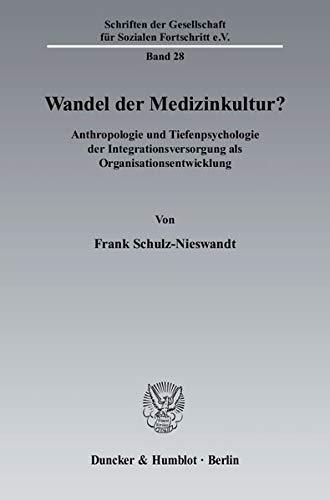 Wandel der Medizinkultur?: Frank Schulz-Nieswandt