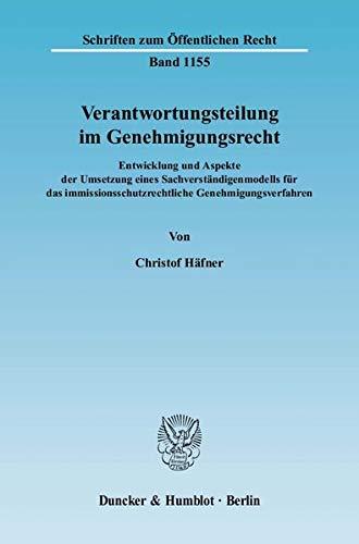 Verantwortungsteilung im Genehmigungsrecht: Christof Häfner