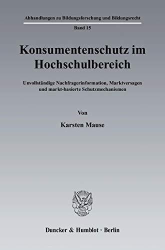 Konsumentenschutz im Hochschulbereich: Karsten Mause