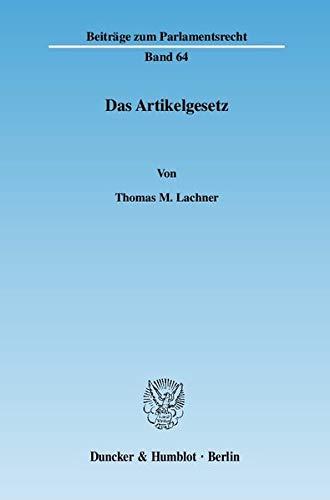 Das Artikelgesetz: Thomas M. Lachner