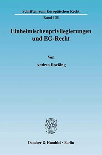 Einheimischenprivilegierungen und EG-Recht: Andrea Roeßing