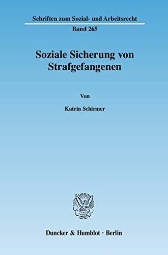 Soziale Sicherung von Strafgefangenen: Katrin Schirmer