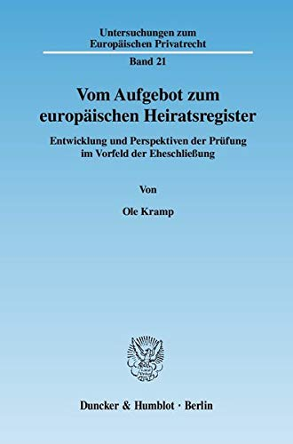Vom Aufgebot zum europäischen Heiratsregister: Ole Kramp