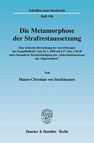 Die Metamorphose der Strafrestaussetzung: Hanns Ch. von Stockhausen