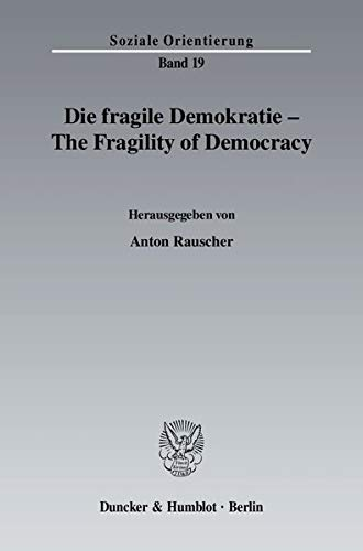 Die fragile Demokratie / The Fragility of Democracy: NA