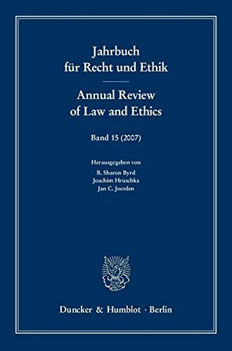 Jahrbuch für Recht und Ethik / Annual Review of Law and Ethics 15/2007: B. Sharon ...