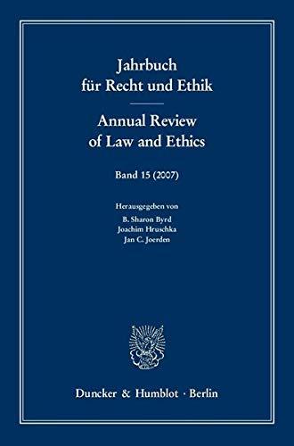 9783428126101: Jahrbuch für Recht und Ethik / Annual Review of Law and Ethics 15/2007: Themenschwerpunkt: Medizinethik und -recht / The Law and Ethics of Medicine