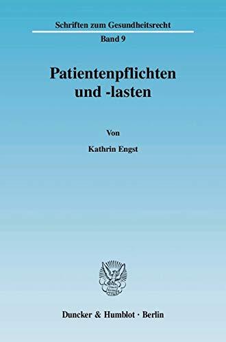 Patientenpflichten und -lasten: Kathrin Engst