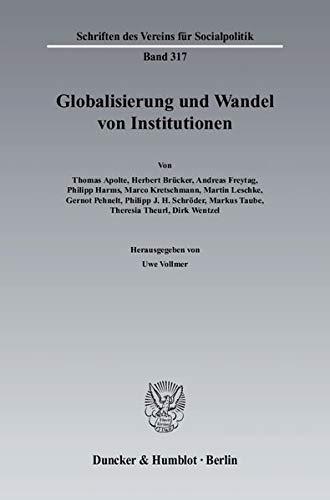 Globalisierung und Wandel von Institutionen: Uwe Vollmer