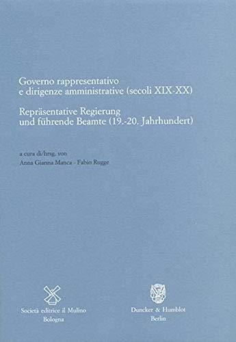 Repräsentative Regierung und führende Beamte (19.-20. Jahrhundert)