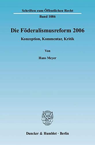 Die Föderalismusreform 2006: Hans Meyer