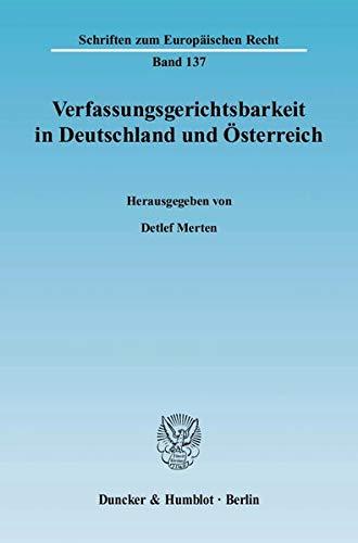 Verfassungsgerichtsbarkeit in Deutschland und Österreich: Detlef Merten