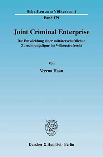 Joint Criminal Enterprise.: Verena Haan