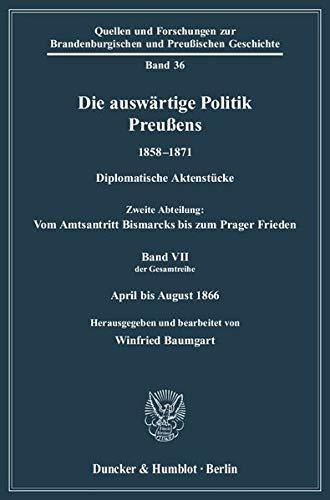 Die auswärtige Politik Preußens 1858 - 1871: Winfried Baumgart