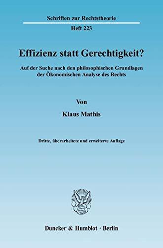 9783428127245: Effizienz statt Gerechtigkeit?: Auf der Suche nach den philosophischen Grundlagen der �konomischen Analyse des Rechts