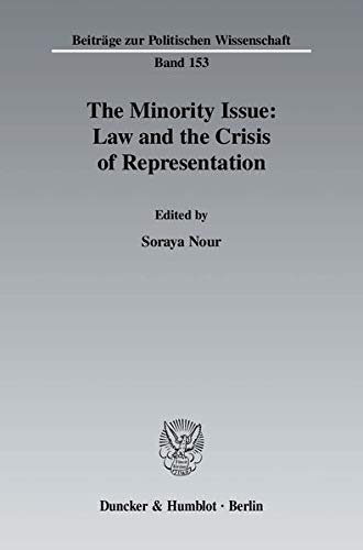 The Minority Issue: Law and the Crisis of Representation: Soraya Nour