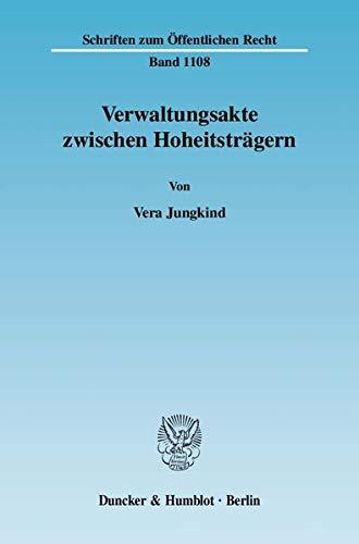 Verwaltungsakte zwischen Hoheitsträgern (Paperback): Vera Jungkind