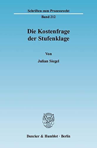 Die Kostenfrage der Stufenklage: Julian Siegel