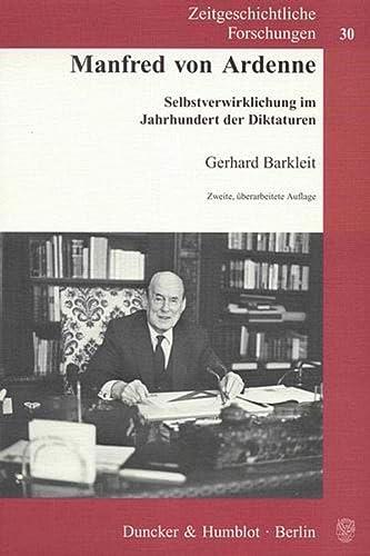 9783428127900: Manfred von Ardenne: Selbstverwirklichung im Jahrhundert der Diktaturen