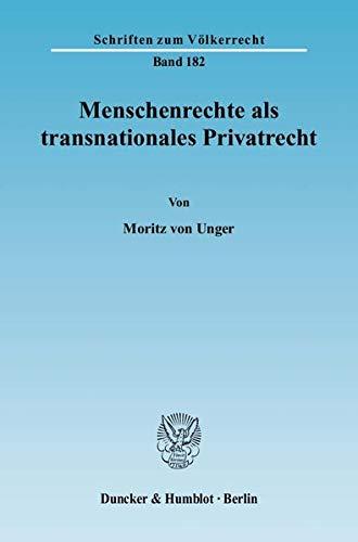Menschenrechte als transnationales Privatrecht: Moritz von Unger