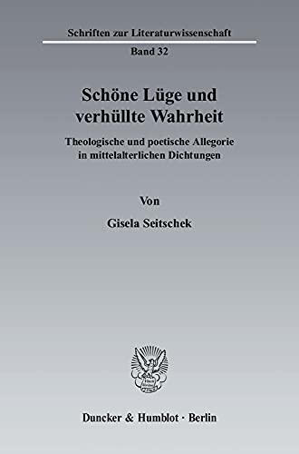 Schöne Lüge und verhüllte Wahrheit: Gisela Seitschek